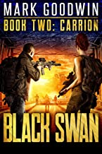 Carrion: A Novel of America's Coming Financial Nightmare (Black Swan Book 2)