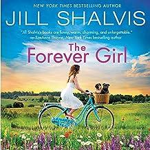 The Forever Girl: A Novel