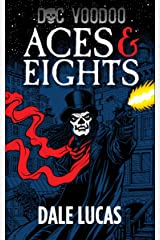 Doc Voodoo: Aces & Eights Kindle Edition