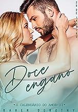 Doce Engano (O Calendário do Amor Livro 2)