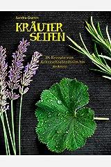 Kräuterseifen: 24 Rezepte von Ackerschachtelhalm bis Zistrose Kindle Ausgabe