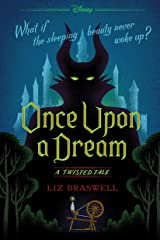 Once Upon a Dream: A Twisted Tale (Twisted Tale, A) Kindle Edition