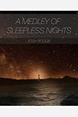 A Medley of Sleepless Nights Kindle Edition