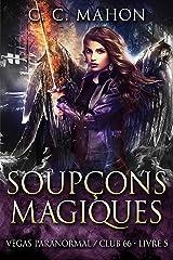Soupçons Magiques (Vegas Paranormal/Club 66 t. 5) Format Kindle