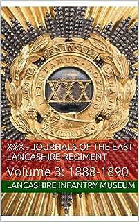 XXX - Journals of the East Lancashire Regiment: Volume 3: 1888-1890