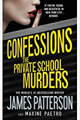 Confessions: The Private School Murders Kindle Edition