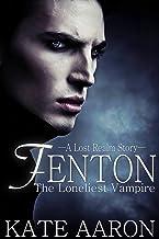 Fenton: the Loneliest Vampire (Lost Realm Book 2) (English Edition)