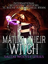 Mating Their Witch (Salem Wolves Series Book 1)