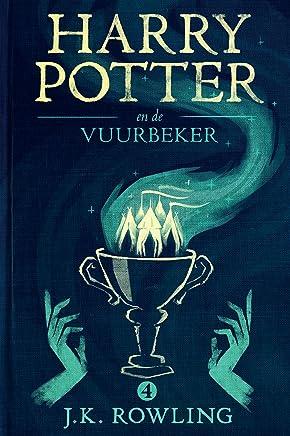 Harry Potter en de Vuurbeker (De Harry Potter-serie Book 4)
