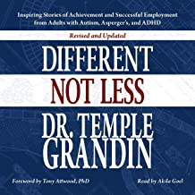 Different...Not Less: Revised and Updated: Inspiring Stories of Achievement and Successful Employment from Adults with Aut...