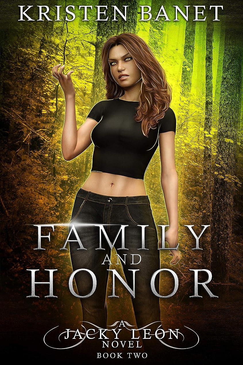 インタビュー切り離す敬意を表するFamily and Honor (Jacky Leon Book 2) (English Edition)