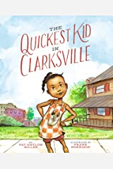 The Quickest Kid in Clarksville Kindle Edition