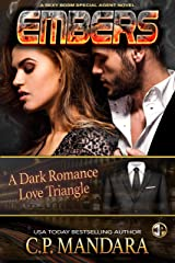 Embers: A Dark Romance Love Triangle (A Special Agent Novel Book 5) Kindle Edition