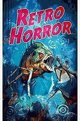 Retro Horror Kindle Edition