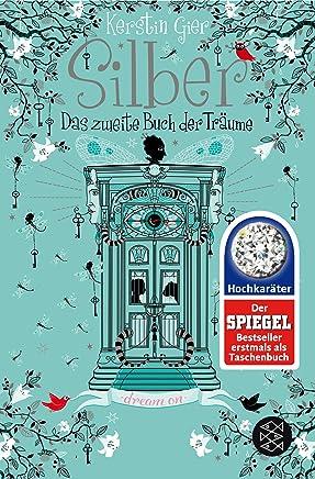 Silber Das zweite Buch der Träue Roan SilberTrilogieKerstin Gier