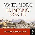El Imperio eres tú: Premio Planeta 2011