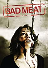 Bad Meat