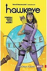 Hawkeye: Kate Bishop Vol. 1: Anchor Points (Hawkeye (2016-2018)) Kindle Edition