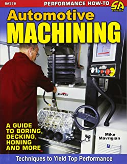 Automotive Machining: A Guide to Boring, Decking, Honing & More