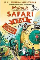 Murder on the Safari Star (Adventures on Trains Book 3) Kindle Edition