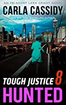 Tough Justice - Hunted (Part 8 Of 8) (English Edition)
