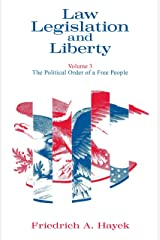 Law, Legislation and Liberty, Volume 3: The Political Order of a Free People (Law, Legislation, and Liberty) Kindle Edition