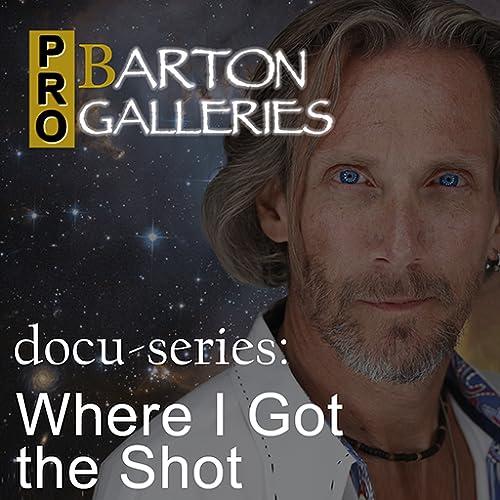 ProBarton Galleries - Where I Got the Shot