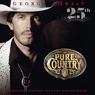 PURE COUNTRY (SOUNDTRACK) [LP] (25TH ANNIVERSARY) [Analog]