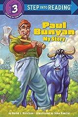 Paul Bunyan: My Story (Step into Reading) Paperback