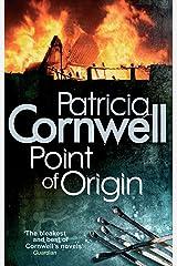 Point of Origin (Scarpetta 9) Kindle Edition