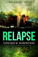 Relapse (Breakers Book 7) Kindle Edition
