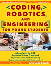 Coding, Robotics, and Engineering for Young Students: A Tech Beginnings Curriculum