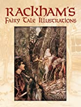 Rackham's Fairy Tale Illustrations in Full Color