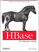 HBase: The Definitive Guide: Random Access to Your Planet-Size Data (English Edition)