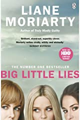 Big Little Lies: The No.1 bestseller behind the award-winning TV series Kindle Edition