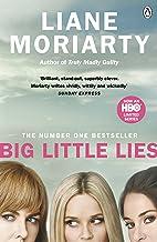Big Little Lies: The No.1 bestseller behind the award-winning TV series (English Edition)