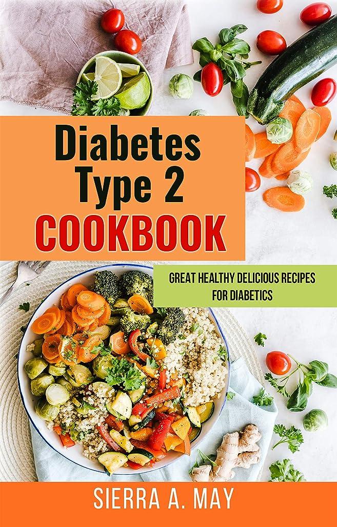 Diabetes Type 2 Cookbook: Great Healthy Delicious Recipes For Diabetics (English Edition)