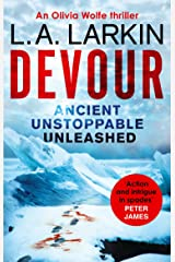 Devour (Olivia Wolfe Book 1) Kindle Edition