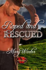 Roped & Rescued: Brotherhood Protectors World Kindle Edition