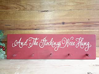 And The Stockings Were Hung Wall Hanger Hook Holder Christmas Wood Sign Plaque Rustic Primitive Distressed