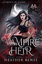 Vampire Heir (Scorned by Blood Book 1)