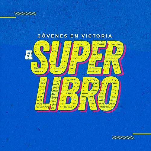 Amazon.com: El Superlibro: Jóvenes en Victoria: MP3 Downloads
