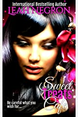 Sweet Treats Cafe: Be careful what you wish for... Kindle Edition