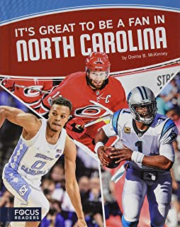 It's Great to Be a Fan in North Carolina (Focus Readers: Sports Nation: Voyager Level)