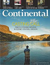 Continental Airlines Magazine January 2011: Casting Call and Fly-Fishing Nirvana in Scenic Central Oregon & other articles