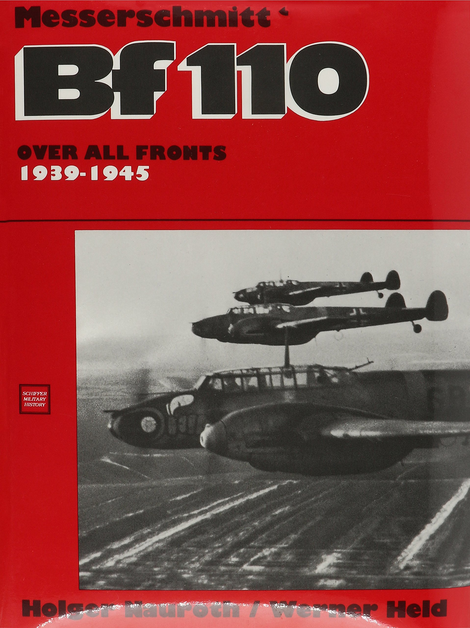 Download Nauroth, H: Messerschmitt Bf 110 1939-1945 