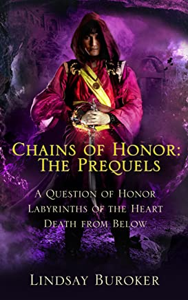 Chains of Honor: the Prequels (Tales 1-3) (English Edition)