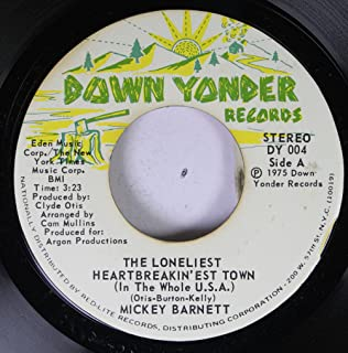 MICKEY BARNETT 45 RPM THE LONELIEST HEARTBREAKIN' EST TOWN (IN THE WHOLE U.S.A.) / LORD YOU KNOW HOW MEN ARE