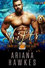 Shiftr: Swipe Left for Love (Dalton): BBW Bear Shifter Romance (Hope Valley BBW Dating App Romance Book 15)