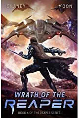 Wrath of the Reaper: A military Scifi Epic (The Last Reaper Book 6) Kindle Edition